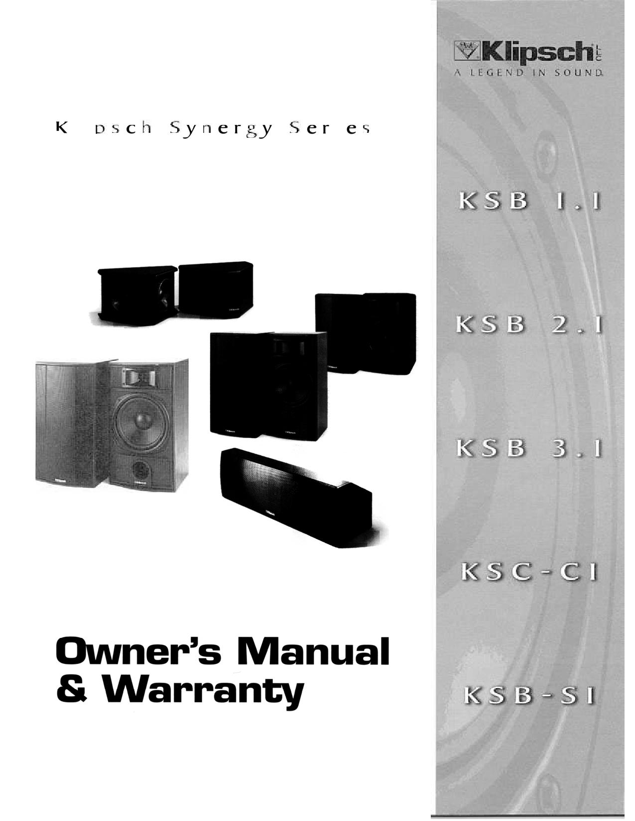 Klipsch KSB2 1, KSB-S1, KSB 3 1, Synergy KSB 1 1 User Manual