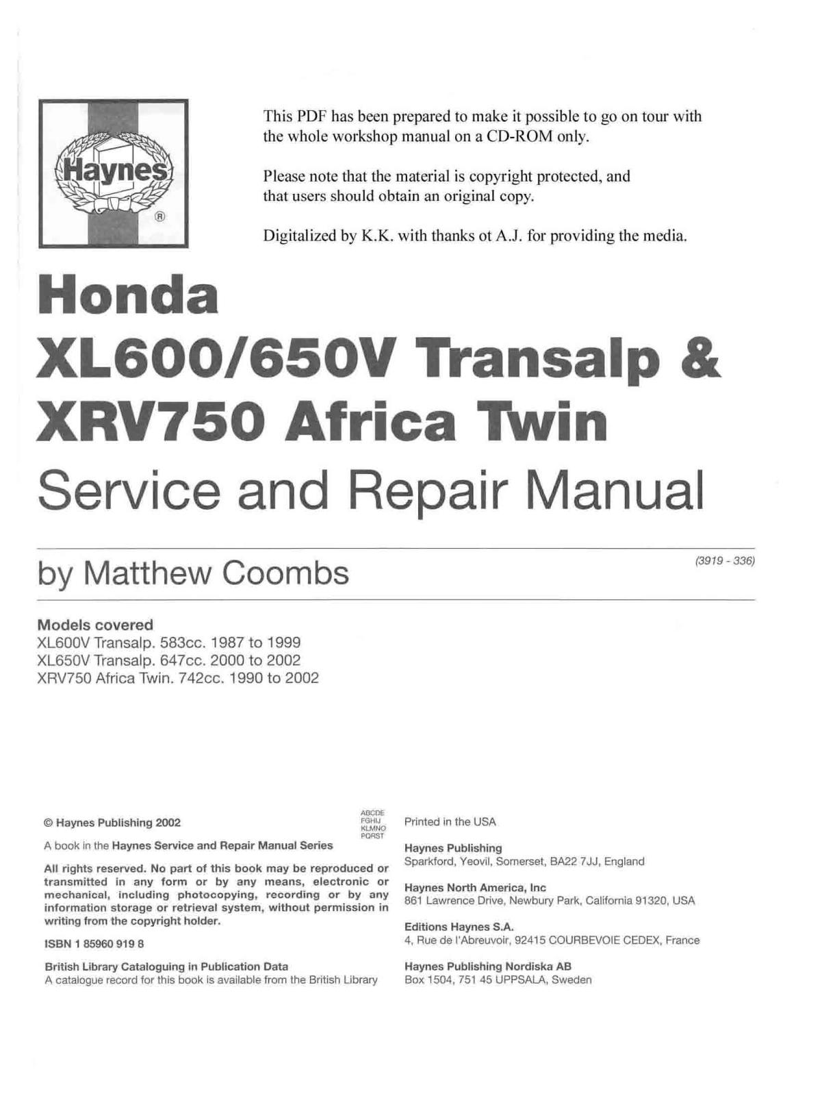 Honda Xrv650 Xrv750 Transalp Xrv 750 Africa Twin Xl 600 650 V Transalp 87 02 Africa Twin Xrv750 1987 2002 Transalp Xl600 650v 1987 2002 Service Manual